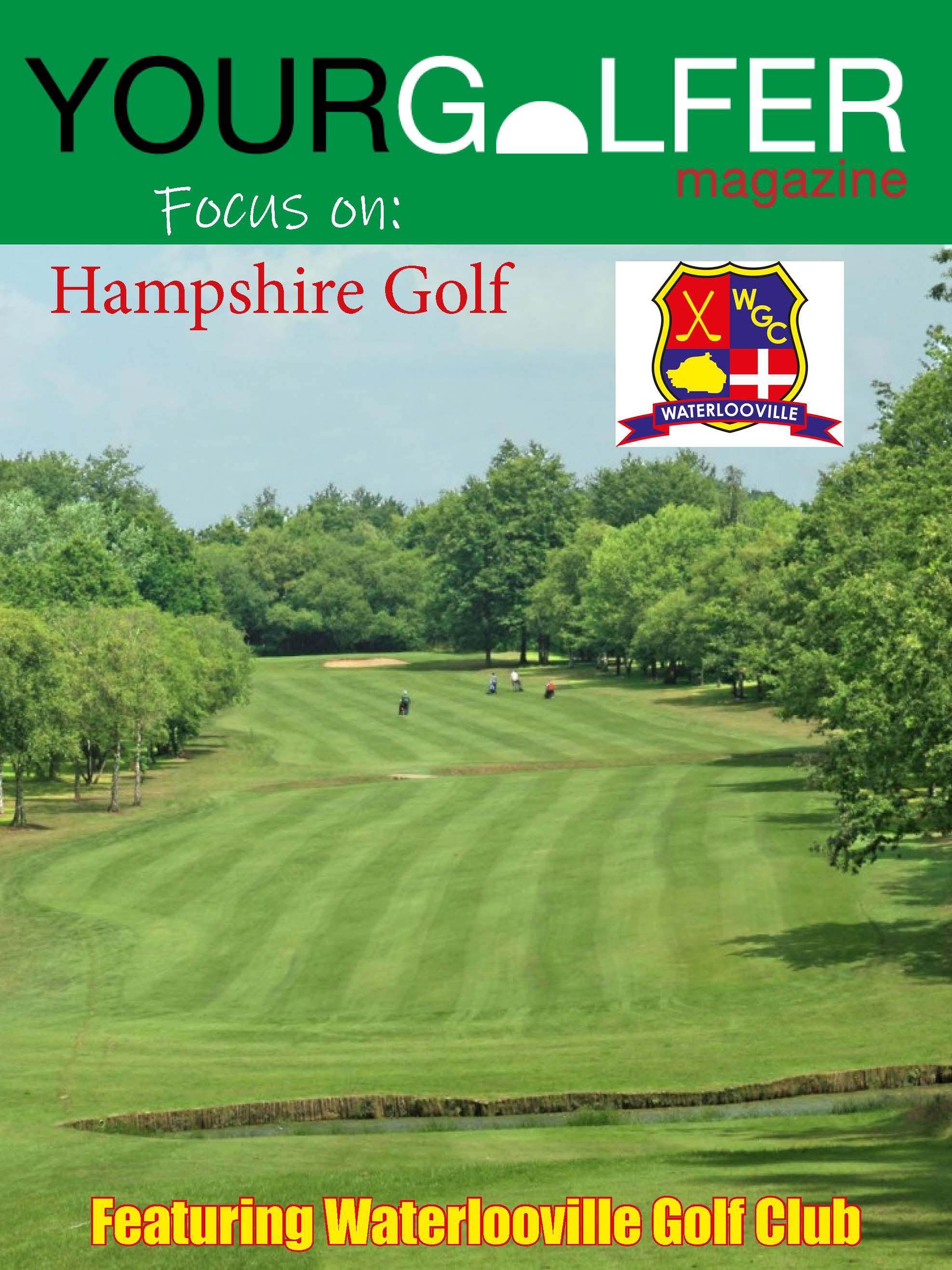 Hampshire golf waterlooville your golfer magazine